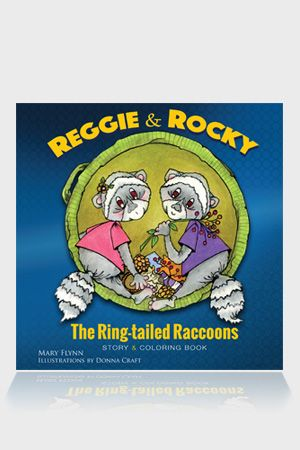 Reggie & Rocky, The Ring-tailed Raccoons